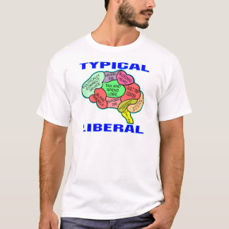 Typical Liberal Socialist Brain T-Shirt