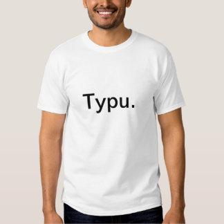 Typo. Shirt