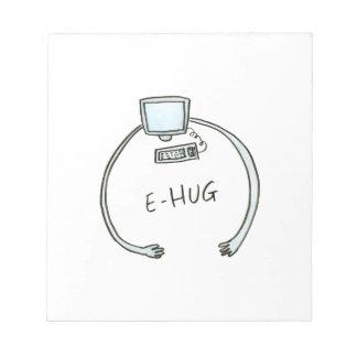 Typography e-hug computer hug notepad