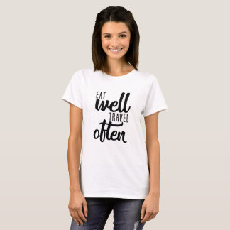 Typography Shirt - Eat Well Travel Often