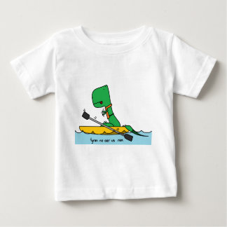 tyran no oar us baby T-Shirt