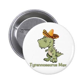 Tyrannosaurus Mex 6 Cm Round Badge