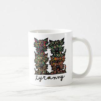 """Tyranny"" 11 oz Classic Mug"