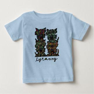 """""""Tyranny"""" Baby T-Shirt"""