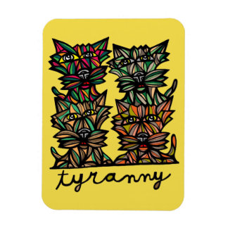 """Tyranny"" Magnet"