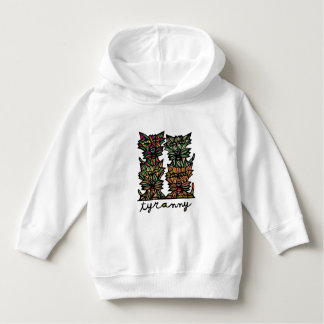 """""""Tyranny"""" Toddler Pullover Hoodie"""