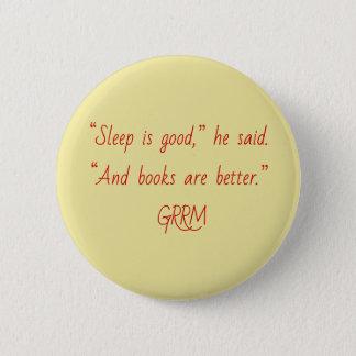 Tyrion books are good 6 cm round badge