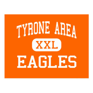 Tyrone Area - Eagles - Middle - Tyrone Postcard