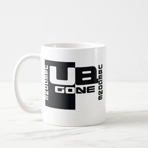 U B GONE Urban Wear T-Shirts Mug