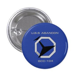 U.B.S Abandon Mini Button