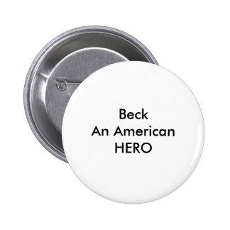 U Create Beck An American HERO Pinback Button