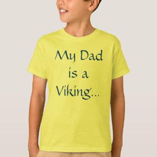 "U.L. Vikings ""My Dad"" T-Shirt"
