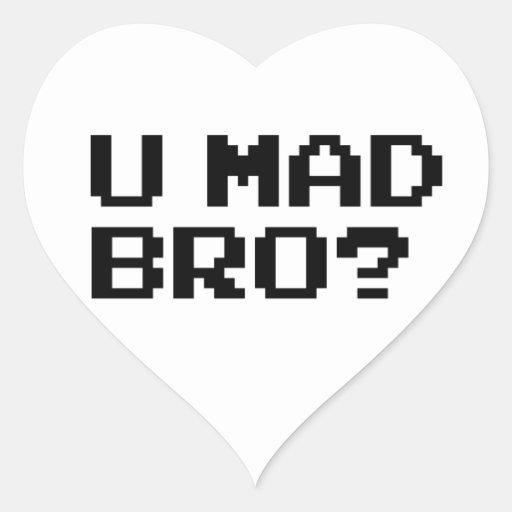 U MAD BRO? meme/chat/irc/4chan/troll/trolling Heart Sticker