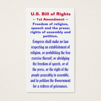 U.S. Bill of Rights, ~ First (1st) Amendment ~ Business Card