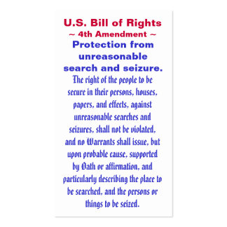 U.S. Bill of Rights, ~ Fourth (4th) Amendment ~ Pack Of Standard Business Cards