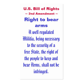 U.S. Bill of Rights ~ Second (2nd) Amendment ~ Pack Of Standard Business Cards