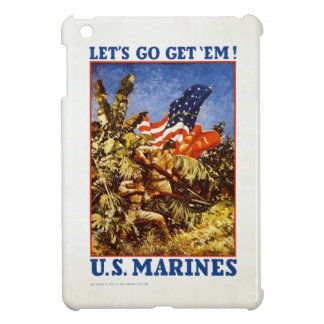 """U.S. Marine Corps """"Let's Go Get 'Em"""" Poster Cover For The iPad Mini"""