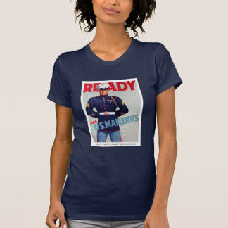 "U.S. Marine Corps Vintage ""Ready"" Poster Ladies T-Shirt"