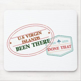 U.S Virgin Islands Been There Done That Mouse Pad