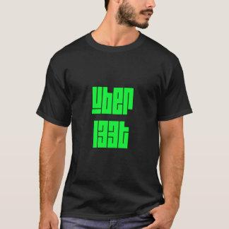 uB3r l33t T-shirt
