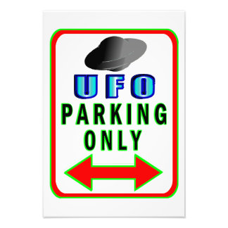 UFO Parking Only Art Photo