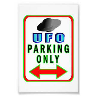 UFO Parking Only Photograph