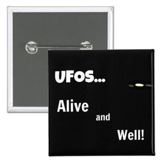 UFOS Alive and Well Buttons