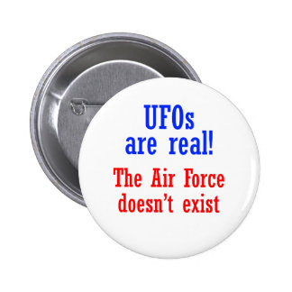 UFO's are real 6 Cm Round Badge