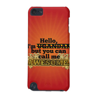 Ugandan, but call me Awesome iPod Touch (5th Generation) Covers