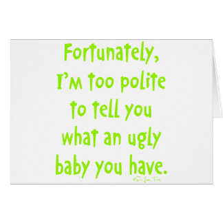 Ugly Baby Card