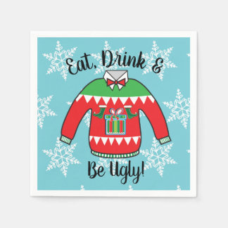 Ugly Sweater Eat drink and be ugly napkins Paper Napkin