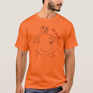 uh ju ju T-Shirt
