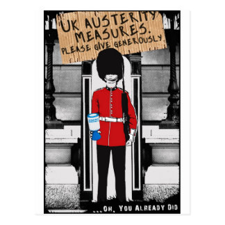 UK Austerity. Please give generously... Postcard
