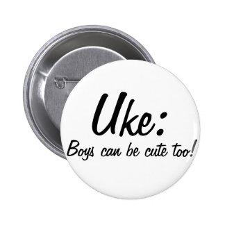 Uke : Boys can be cute too! 6 Cm Round Badge