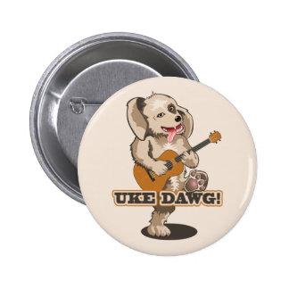 Uke Dawg! 6 Cm Round Badge