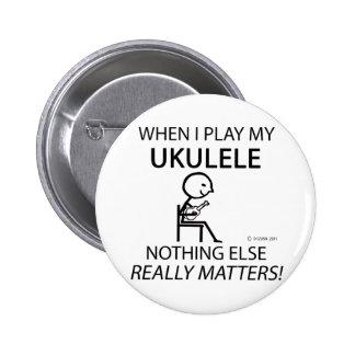 Ukulele Nothing Else Matters 6 Cm Round Badge