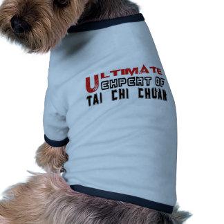 Ultimate Expert Of Tai Chi Chuan. Pet Tshirt