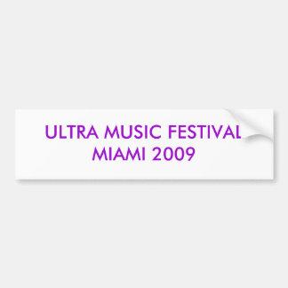 ULTRA MUSIC FESTIVALMIAMI 2009 BUMPER STICKER