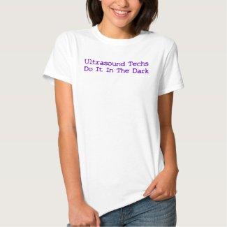 Ultrasound Techs Do It In The Dark Purple logo Shirts