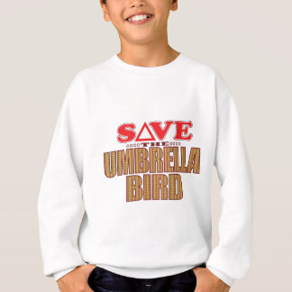 Umbrella Bird Save Sweatshirt