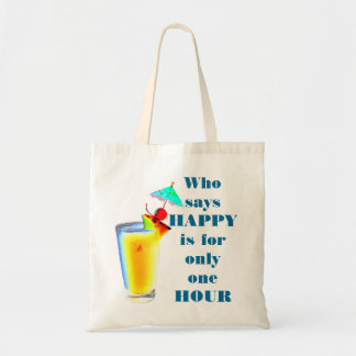 Umbrella Drink Happy Hour Humor Tote Bag