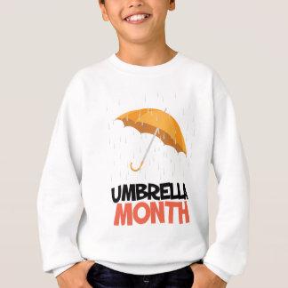 Umbrella Month - Appreciation Day Sweatshirt