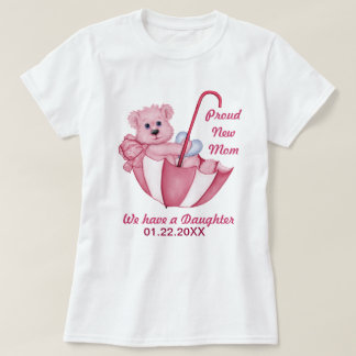 Umbrella Teddy Bear - New Mom of Girl - Customize T-Shirt