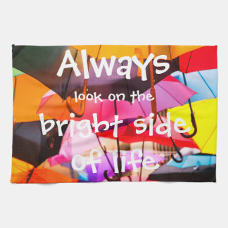Umbrellas / Always look on the bright side of life Tea Towel