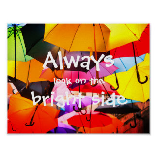 Umbrellas // Always look on the bright side Poster