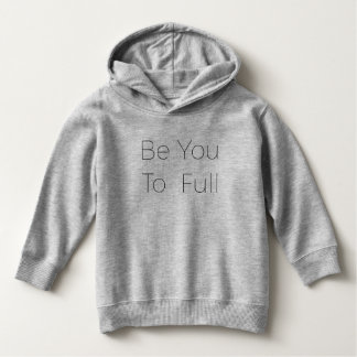 Umsted Design Be You To Full Hoodie