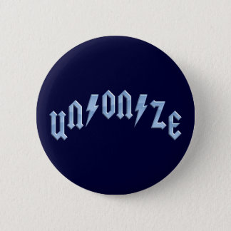 UN/ON/ZE 6 CM ROUND BADGE