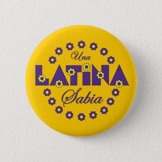Una Latina Sabia 6 Cm Round Badge
