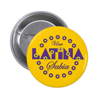 Una Latina Sabia 6 Cm Round Badge
