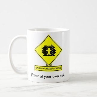 Unauthorized Access Mug